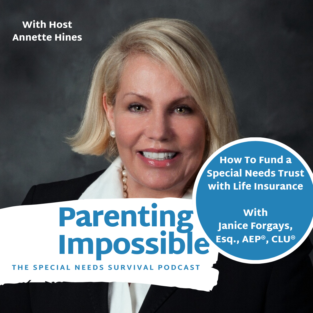 EP 42: How To Fund a Special Needs Trust with Life ...