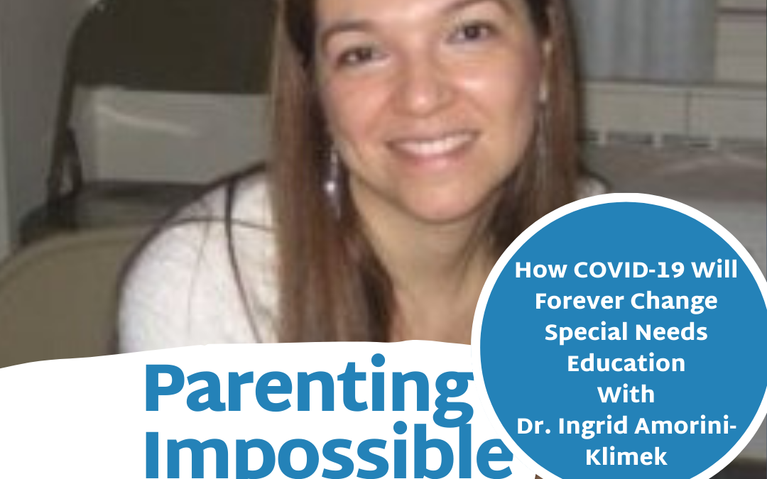 EP 59: How COVID-19 Will Forever Change Special Needs Education