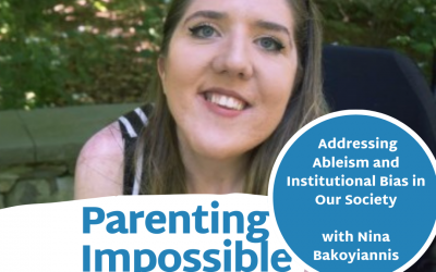 Episode 73: Addressing Ableism and Institutional Bias in Our Society