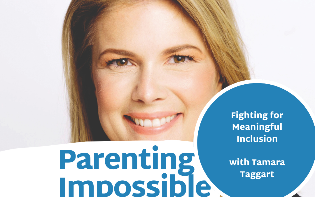 Episode 79: Fighting for Meaningful Inclusion with Tamara Taggart