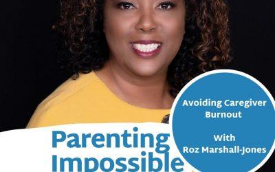 Episode 87: Avoiding Caregiver Burnout with Roz Marshall-Jones