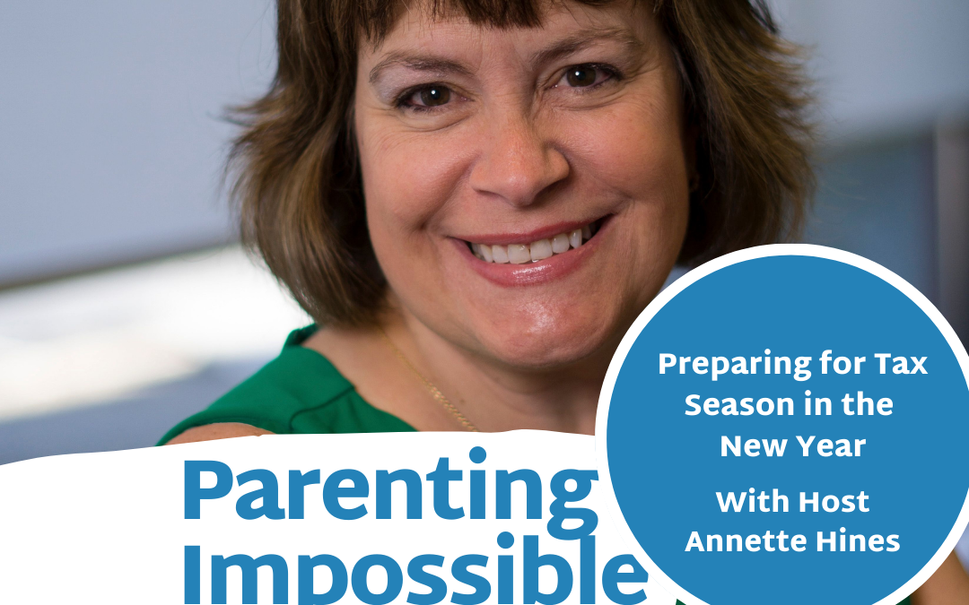 Episode 89: Preparing for Tax Season in the New Year with Host Annette Hines