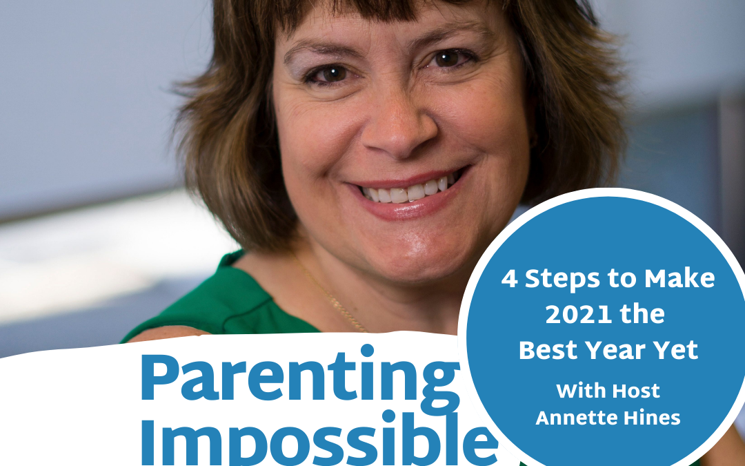 Episode 91: 4 Steps to Make 2021 the Best Year Yet with Host Annette Hines