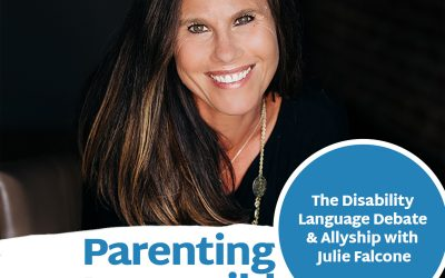 Episode 108: The Disability Language Debate & Allyship with Julie Falcone
