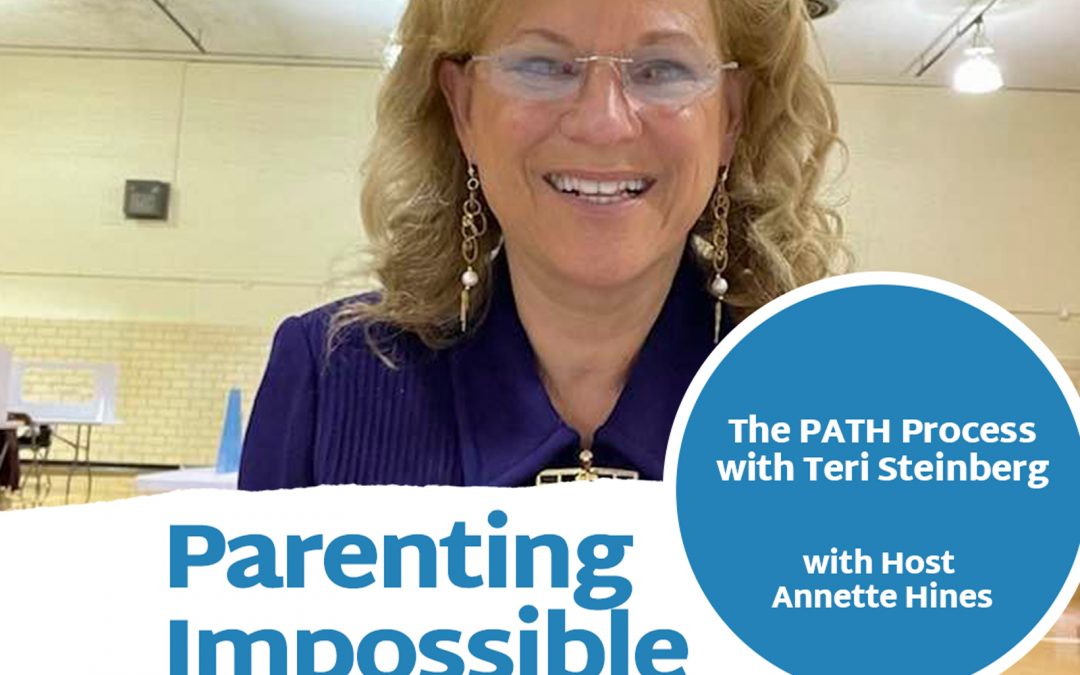 Episode 118: The PATH Process with Teri Steinberg